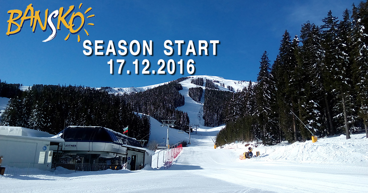 Bansko Season Opening 2016/17 - Bansko Ski Blog Of Traventuria